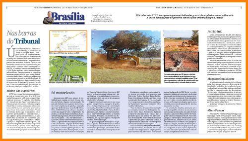 Essa reportagem foi originalmente publicada no coluna Brasília, por Chico Sant'Anna do semanário Brasília Capital