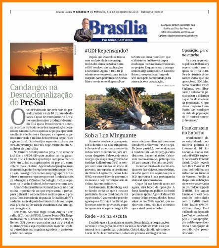 Essa artigo foi originalmente publicado na coluna Brasília, por Chico Sant'Anna do semanário Brasília Capital.