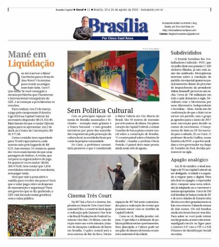 Publicado originalmente na coluna Brasília, por Chico Sant'Anna no semanário Brasília Capital.