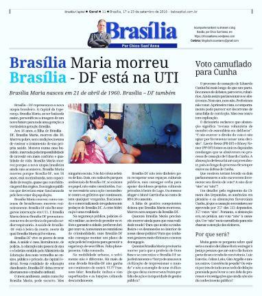 Publicado originalmente na coluna Brasília, por Chico Sant'Anna, no semanário Brasília Capital;